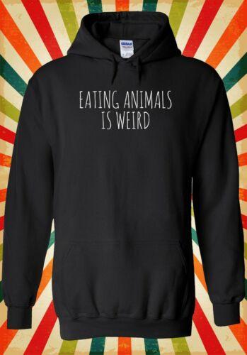 Eating Animals Is Weird Vegan Cool Men Women Unisex Top Hoodie Sweatshirt 2424