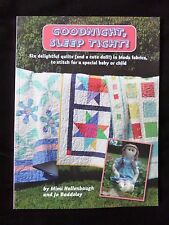GOODNIGHT SLEEP TIGHT - 6 QUILTS & A DOLL to STITCH for a Special BABY OR CHILD