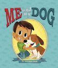 Me and My Dog by Michael Dahl (Hardback, 2016)