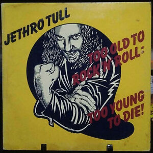 JETHRO TULL Too Young To Rock & Roll: Too Young to Die Gatefold Album 1976