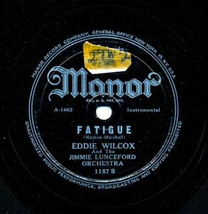 EDDIE-WILCOX-and-the-JIMMIE-LUNCEFORD-Orchestra-on-1949-Manor-1187-Fatigue