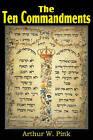 The Ten Commandments by Arthur W Pink (Paperback / softback, 2011)
