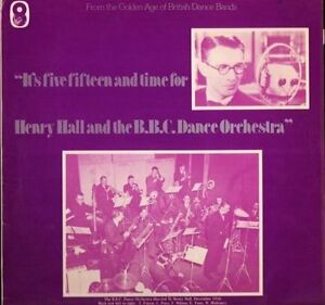 HENRY HALL BBC DANCE ORCH it039s five fifteen and time for LP PS EXEX uk SH172 - Witney, United Kingdom - HENRY HALL BBC DANCE ORCH it039s five fifteen and time for LP PS EXEX uk SH172 - Witney, United Kingdom