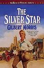 The House of Winslow: The Silver Star Vol. 20 by Gilbert Morris (1997, Paperback)