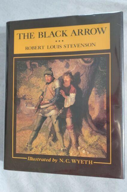 The Black Arrow by Robert Louis Stevenson - N C Wyeth