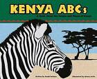 Kenya ABCs: A Book about the People and Places of Kenya by Sarah Heiman (Hardback, 2002)