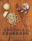 Assyrian Cookbook by Beatrice Youil (Paperback, 2013)