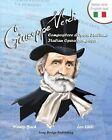 Giuseppe Verdi, Compositore D'Opera Italiano - Giuseppe Verdi, Italian Opera Composer: A Bilingual Picture Book (Italian-English Text) by Nancy Bach (Paperback / softback, 2013)