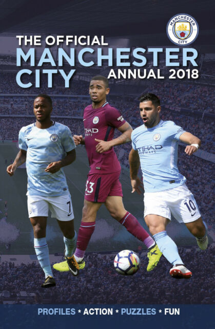 The Official Manchester City Annual 2018 - Hardback Football Soccer book