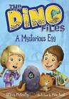 The Dino Files #1: A Mysterious Egg by Stacy McAnulty (Hardback, 2016)