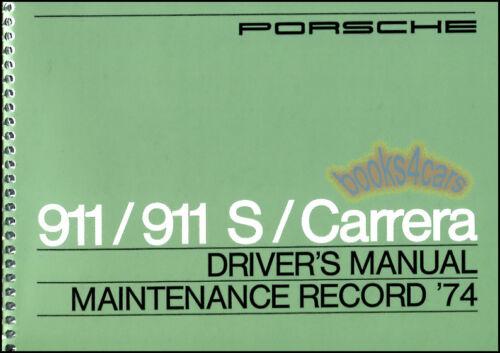 911 OWNERS MANUAL 1974 PORSCHE BOOK 911S CARRERA DRIVERS HANDBOOK GUIDE