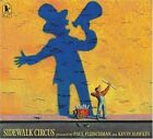 Sidewalk Circus by Paul Fleischman (Paperback / softback, 2007)