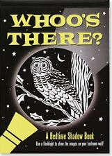 Whoo's There? : A Bedtime Shadow Book by Heather Zschock (2005, Hardcover)