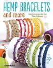 Hemp Bracelets and More by Suzanne McNeill (Paperback, 2016)