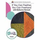 DVD - If You Can Feather, You Can FreeHand - Complete Iquilt by Nemesh (DVD video, 2016)