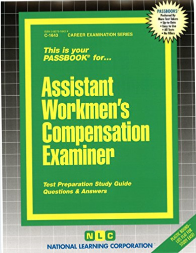 National Learning Corporation-Assistant Workers` Compensation Examiner BOOK NEW