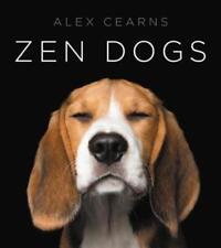 Zen Dogs by Alexandra Cearns (2016, Hardcover)