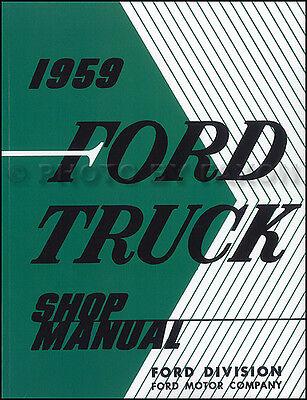 1959 Ford Camion Manuale Di Negozio Pickup F100 F250 F350 E Grande Servizio Fissare I Prezzi In Base Alla Qualità Dei Prodotti