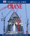 Machines at Work: Crane by Fleur Star (2005, Hardcover)