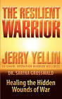 The Resilient Warrior by Sarina J Grosswald, Jerry Yellin (Paperback / softback, 2011)