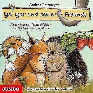 Igel-Igor-und-seine-Freunde-von-Andrea-Reitmeyer-CD-NEU