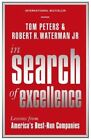In Search Of Excellence: Lessons from America's Best-Run Companies by Tom Peters, Robert H. Waterman (Paperback, 2015)