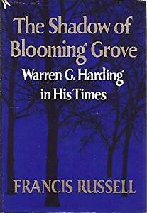 The-Shadow-of-Blooming-Grove-Warren-G-Harding-in-His-Times-ExLibrary