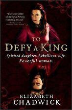 """PB-LG-Elizabeth Chadwick: """" To Defy a King"""" ."""