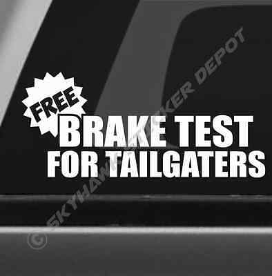 Free Brake Test For Taigaters Funny Bumper Sticker Vinyl Decal JDM Fits Honda