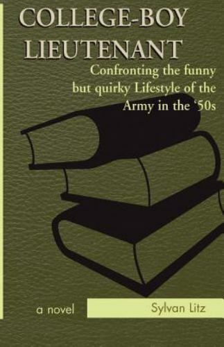 College-Boy Lieutenant : Confronting the Funny but Quirky Lifestyle of the...