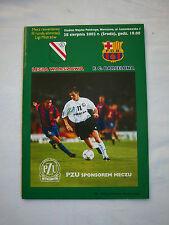 Orig.PRG   Champions League  2002/03   LEGIA WARSCHAU - FC BARCELONA  !!  SELTEN