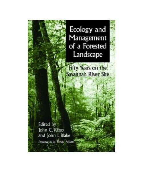 """ Ecology and Management of a Forested Landscape: Fifty Years on the Savannah Ri"