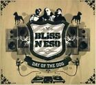 Day of The Dog 9341004002920 by Bliss N ESO CD