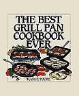 The Best Grill Pan Cookbook Ever by Marge Poore (1999, Hardcover)