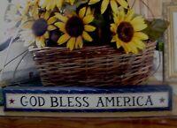 "12"" Primitive Block Inspirational GOD BLESS AMERICA decor Shelf Sitter Sign"
