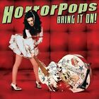 Bring It on 8714092047325 by Horrorpops CD