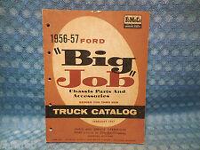 """1956 57 Ford Truck """"Big Job"""" Series 700-900 Original Parts & Accessories Catalog"""