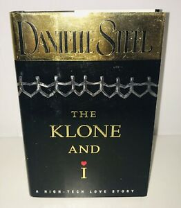 THE-KLONE-AND-I-by-Danielle-Steel-1998-Hardcover