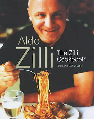 Zilli, Aldo, The Zilli Cookbook, Paperback, Excellent Book