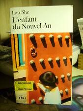 L'ENFANT DU NOUVEL AN  Lao She         Gallimard  2003