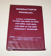 Operator's Manual Aircraft Engine Lycoming O-360, HO-360, IO-360, AIO-360, ....!