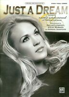 Carrie Underwood Just A Dream Piano Vocal Guitar Sheet Music Hillary Lindsey
