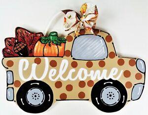 WELCOME Vintage TRUCK FALL Wall Art Sign Door Hanger Autumn Thanksgiving Plaque