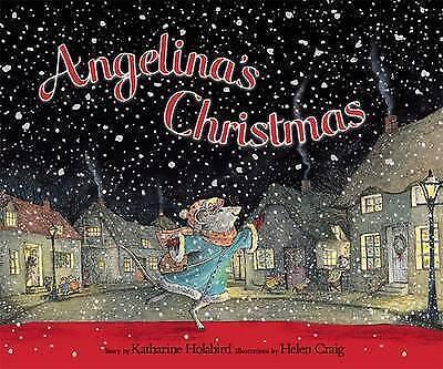 Angelina's Christmas (Angelina Ballerina), Katharine Holabird | Paperback Book |