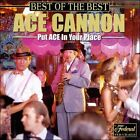 Best of the Best [CD/Cassette Single] by Ace Cannon (CD, Mar-2000, Federal Records)