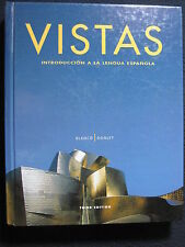 Vistas: Introduccion a la lengua espanola by Jose A. Blanco 2007 3rd Ed.