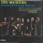 Reunion at Carnegie Hall 63 Weavers 1987 CD