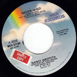 "NANCI GRIFFITH - Never Mind 7"" 45"