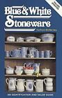 Collecting Blue and White Stoneware by Kathryn McNerney (1981, Paperback)