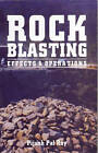 Rock Blasting: Effects and Operations by Pijush Pal Roy (Paperback, 2005)